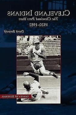 Cleveland Indians: The Cleveland Press Years, 1920-1982